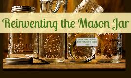 Reinventing the Mason Jar