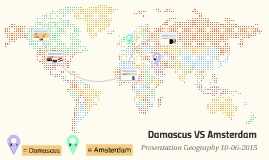 Damascus VS Amsterdam