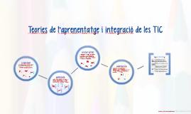 Teories d'aprenentatge i integració TIC
