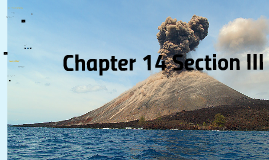 14 Section 3 Examples of Volcanic Eruptions