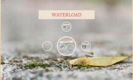 WATERLOAD