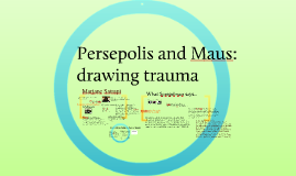 Persepolis and Maus: drawing trauma