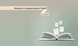 Business Communication Model