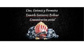 Cine, Guiones y Formatos