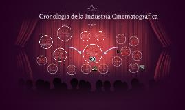 Cronología de la Industria Cinematográfica