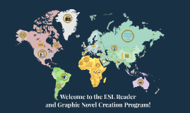 Andy Taylor - LIS 5193 - The ESL Reader and Graphic Novel Creation Program