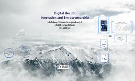 Digital Health: Innovation and Entrepreneurship