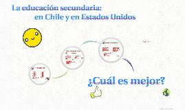 La educación: en Chile y en Estados Unidos