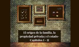 El origen de la familia, la propiedad privada y el estado-