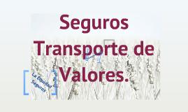 Copy of Seguro Transporte de Valores