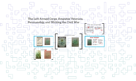 The Left-Armed Corps: Amputee Veterans, Penmanship, and Writ