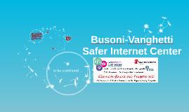 Copy of Busoni-Vanghetti Safer Internet Center