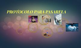 Copy of PROTOCOLO PARA PASARELA