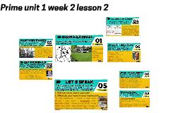 Prime unit 1 week 2 lesson 2