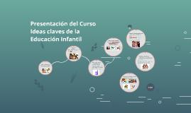 Ideas claves de la Educación Infantil