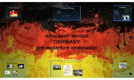 Germany Pre-Departure Prezi