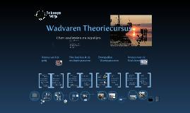 Wadvaren Theoriecursus deel 2  ScheepsWijs