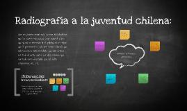 Radiografía Juventud Chilena