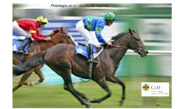 Fisiología en el caballo de deporte