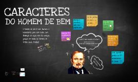 10 a 13 anos - ÉTICA - CARACTERES DO HOMEM DE BEM