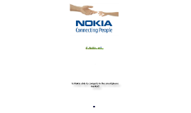 Copy of Nokia: Strategic Analysis