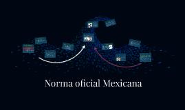 Copy of Norma Oficial Mexicana
