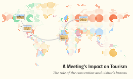 A Meeting's Impact on Tourism