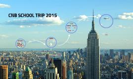 CNB SCHOOL TRIP 2015
