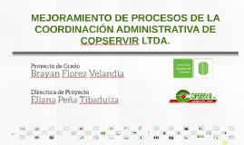 MEJORAMIENTO DE PROCESOS DE LA COORDINACIÓN ADMINISTRATIVA D