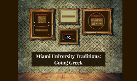 Miami University Traditions: