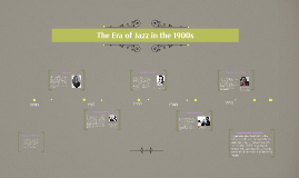 The Era of Jazz in the 1900s