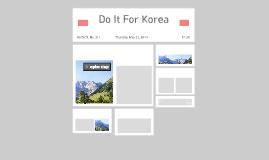 Do It For Korea