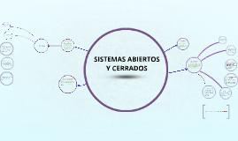 SISTEMAS ABIERTOS Y CERRADOS