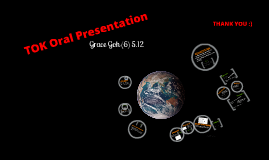 Theory Of Knowledge Oral Presentation