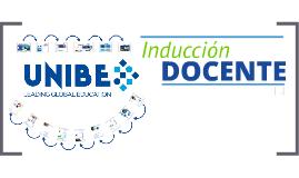 Induccion Docente UNIBE