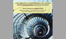 Copy of Las crisis de la universidad y su futuro según Boaventura d