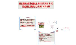 Aulas 8 e 9 - Estratégias mistas e o equilíbrio de Nash