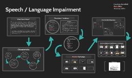 Speech / Language Impairment