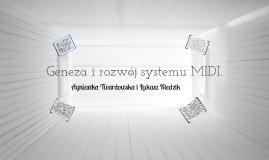 Geneza i rozwój systemu MIDI.