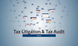 Tax Litigation & Tax Audit