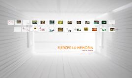 EJERCER LA MEMORIA
