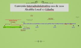 Convenio Interadministrativo 001 de 2011