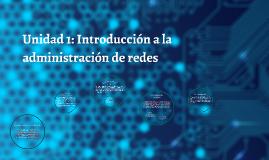 Copy of Unidad 1: Introducción a la