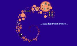 Lidded Pinch Pots