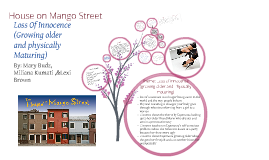 House on Mango street Prezi