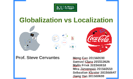 Copy of Copy of Globalization vs Localization