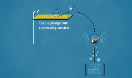 Take a plunge into community service.