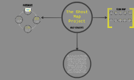 Copy of The Ghost Map Project