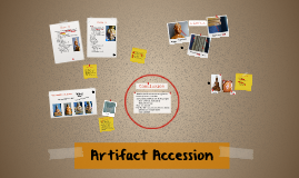 Artifact Accession
