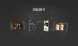 ENGLISH V